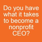 The Alliance Produces the Path to a Nonprofit CEO