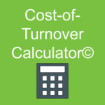 Cost-of-Turnover Calculator© Is Now Available Online