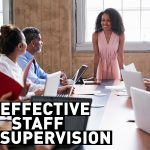 New Course on Effective Staff Supervision